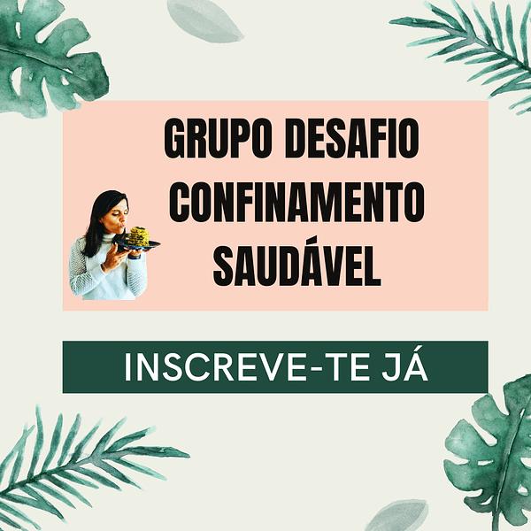 GRUPO DESAFIO CONFINAMENTO SAUDÁVEL